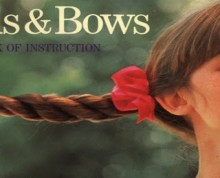 braids & bows: a book of instruction