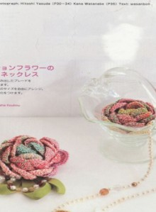 free crochet patterns: crochet flower, hairclip, bracelet, necklace